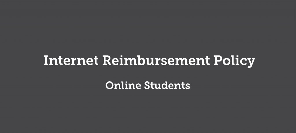 Internet Reimbursement Policy - Online Students